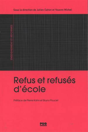 Refus et refusés d'école : France, XIXe-XXIe siècle