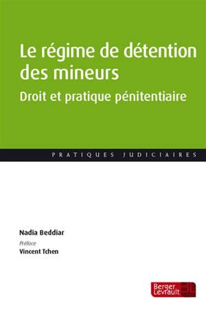 Le régime de détention des mineurs : droit et pratique pénitentiaire