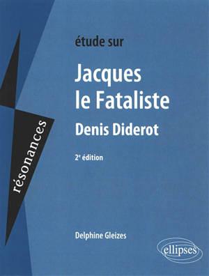 Etude sur Jacques le fataliste, Diderot