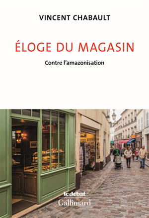 Eloge du magasin : contre l'amazonisation