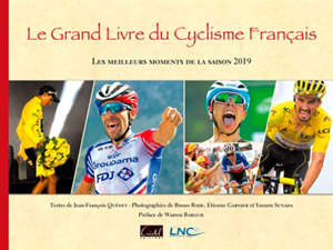 Le grand livre du cyclisme français : les meilleurs moments de la saison 2019