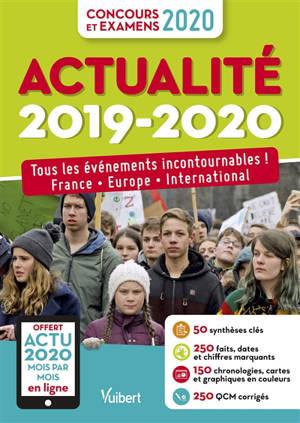 Actualité 2019-2020 : tous les événements incontournables ! France, Europe, international : concours et examens 2020