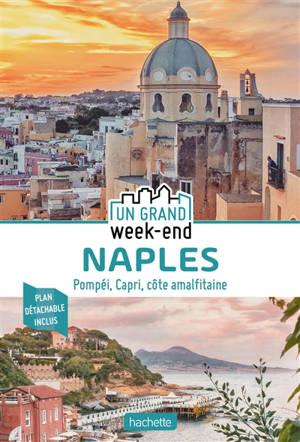 Naples : Pompéi, Capri et la côte almalfitaine