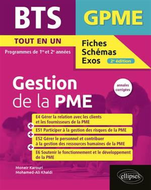 BTS gestion de la PME : tout en un, programmes de 1re et 2e années