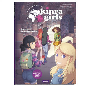Kinra girls. Volume 2, Au coeur du labyrinthe