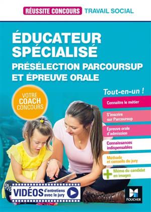 Educateur spécialisé : présélection Parcoursup et épreuve orale : tout-en-un !