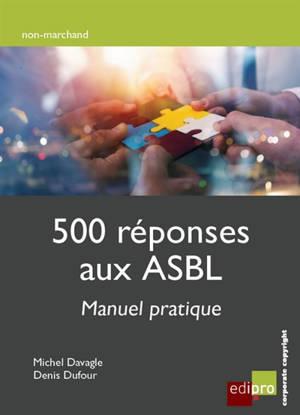 500 réponses aux ASBL : manuel pratique