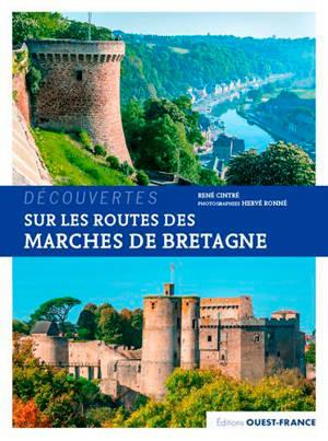 Sur les routes des marches de Bretagne