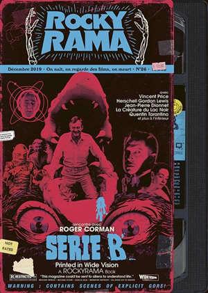 Rockyrama : saison 7. n° 4, Série B : rencontre avec Roger Corman