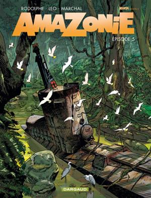 Amazonie : Kenya, saison 3. Volume 5