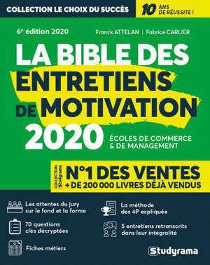 La bible des entretiens de motivation : écoles de commerce & de management : 2020
