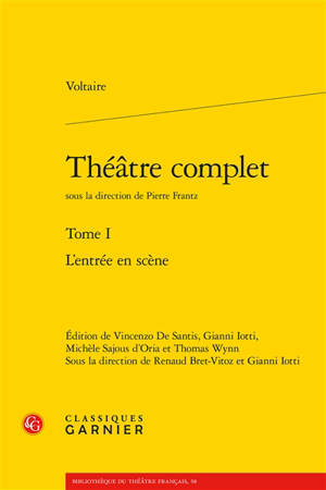 Théâtre complet. Volume 1, L'entrée en scène