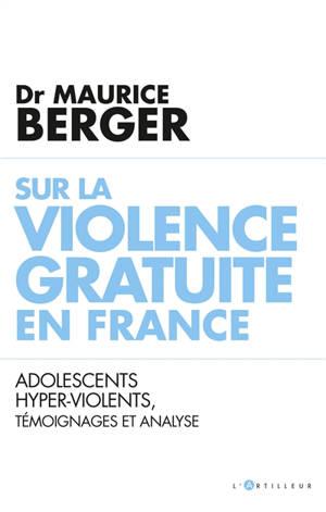 Chronique de la violence ordinaire : témoignage et analyse d'un psychiatre en centre éducatif fermé