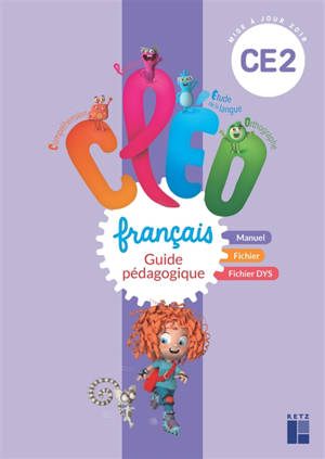 CLEO, français CE2 : guide pédagogique : mise à jour 2018