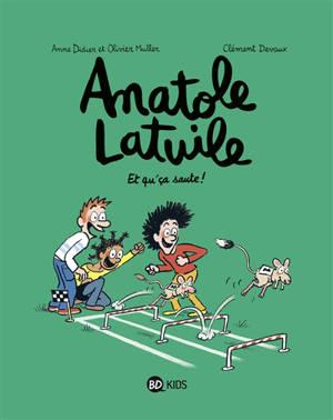 Anatole Latuile, Et qu'ça saute !