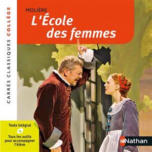 L'école des femmes : comédie, 1662 : texte intégral
