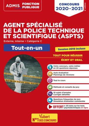 Agent spécialisé de la police technique et scientifique (ASPTS) : externe, interne, catégorie C : tout-en-un, concours 2020-2021