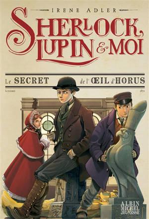 Sherlock, Lupin & moi. Volume 8, Le secret de l'oeil d'Horus