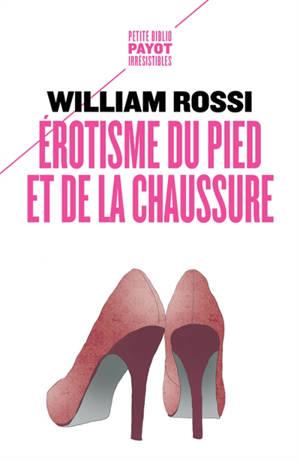 Erotisme du pied et de la chaussure