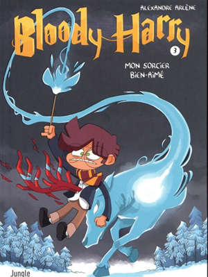Bloody Harry. Volume 3, Mon sorcier bien-aimé