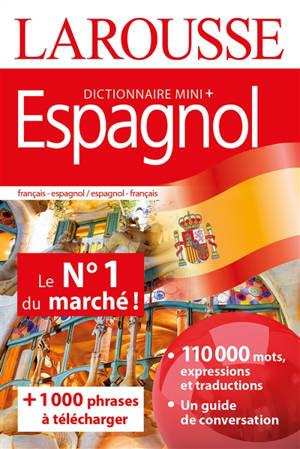 Espagnol : dictionnaire mini + : français-espagnol, espagnol-français = Espanol : mini diccionario + : francés-espanol, espanol-francés