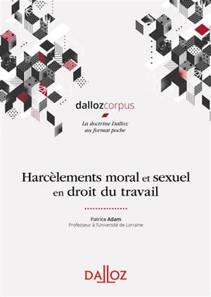 Harcèlement moral et sexuel en droit du travail