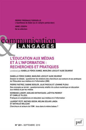 Communication & langages. n° 201, L'éducation aux médias et à l'information : recherches et pratiques