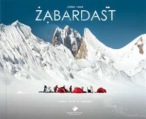 Zabardast : journal intime au Karakoram