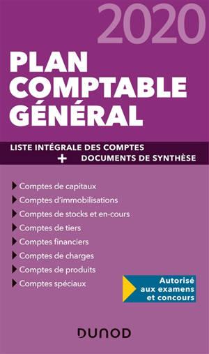 Plan comptable général 2020 : liste intégrale des comptes + documents de synthèse