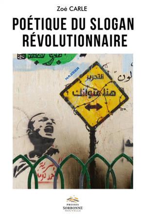 Poétique du slogan révolutionnaire