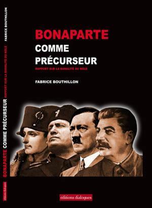 Bonaparte comme précurseur
