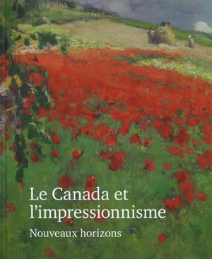 Le Canada et l'impressionnisme : nouveaux horizons, 1880-1930