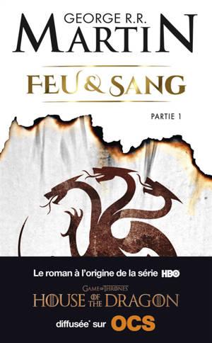 Feu & sang. Volume 1