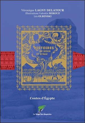 Histoires de souk et d'eau : contes d'Egypte