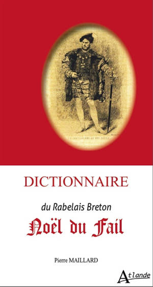 Dictionnaire Noël du Fail : le Rabelais breton