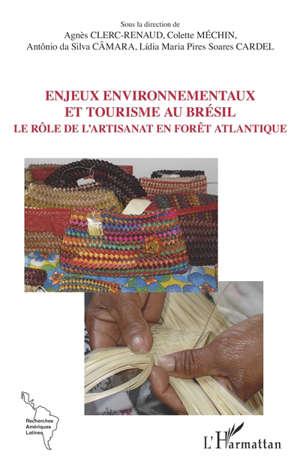 Enjeux environnementaux et tourisme au Brésil : le rôle de l'artisanat en forêt atlantique