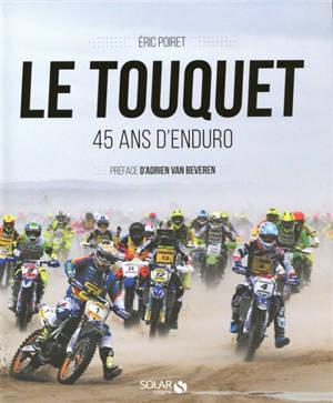 Le Touquet : 45 ans d'enduro