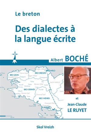 Le breton : des dialectes à la langue écrite