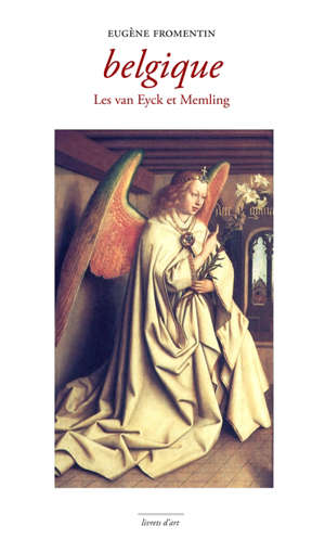 Belgique : les van Eyck et Memling