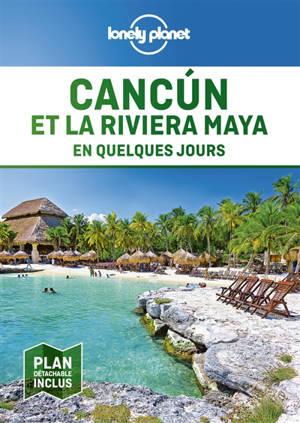 Cancun et la riviera maya en quelques jours
