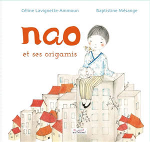 Nao et ses origamis