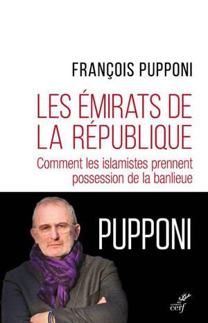 Les émirats de la République : comment les islamistes prennent possession de la banlieue