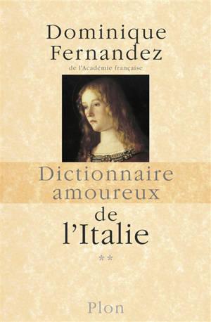 Dictionnaire amoureux de l'Italie. Volume 2, De N à Z