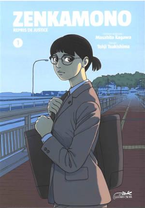 Zenkamono : repris de justice. Volume 1