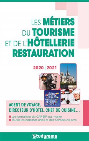 Les métiers du tourisme et de l'hôtellerie-restauration : 2020-2021