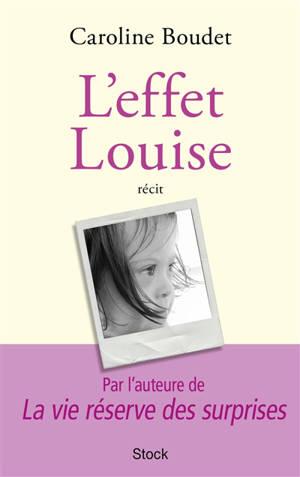 L'effet Louise : récit