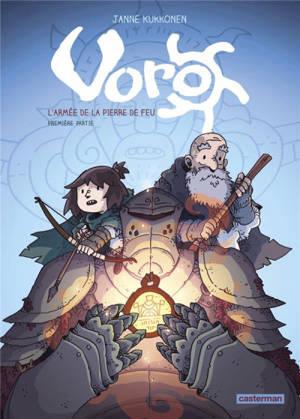 Voro : l'armée de la pierre de feu. Volume 1