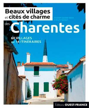 Beaux villages et cités de charme des Charentes