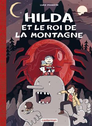 Hilda. Volume 6, Hilda et le roi de la montagne