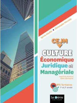Culture économique, juridique et managériale, CEJM : BTS tertiaires 1re et 2e année